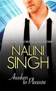 Awaken to Pleasure - Nalini Singh :: NYT bestselling author