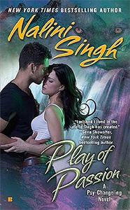 Play of Passion - Nalini Singh :: NYT bestselling author
