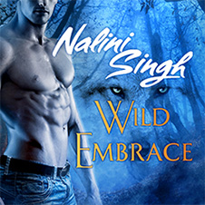 nalini singh wild embrace audio cover