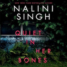quiet in her bones nalini singh audiobook